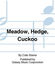 Meadow, Hedge, Cuckoo