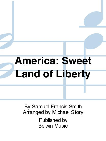 America: Sweet Land of Liberty