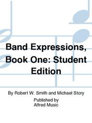 Band Expressionsa,,C/, Book One: Student Edition