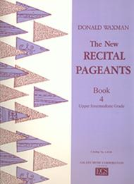 New Recital Pageants, Book 4