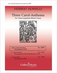 Three Carol-Anthems: Here is the Little Door