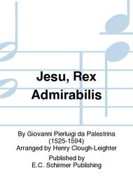 Jesu, Rex Admirabilis (Jesu, transcendent, glorious King)