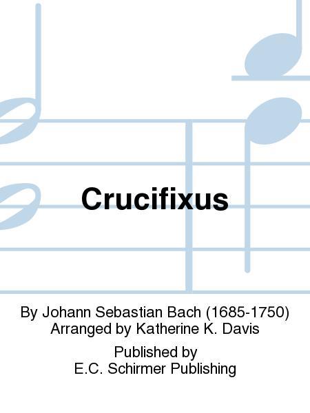Mass in B Minor: Crucifixus