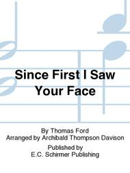 since first i saw your face