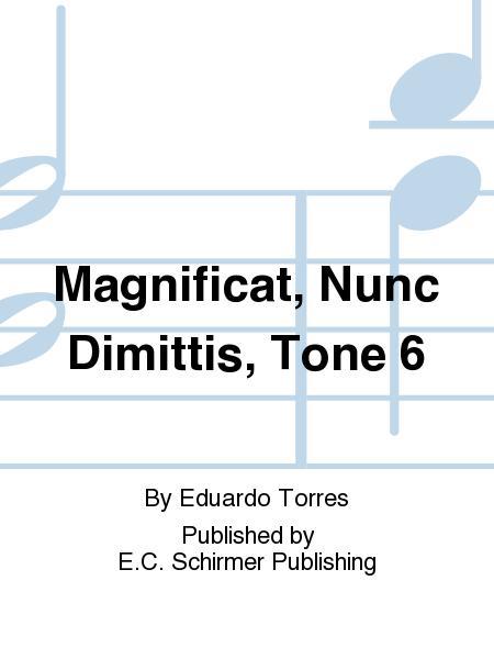 Magnificat, Nunc Dimittis, Tone 6