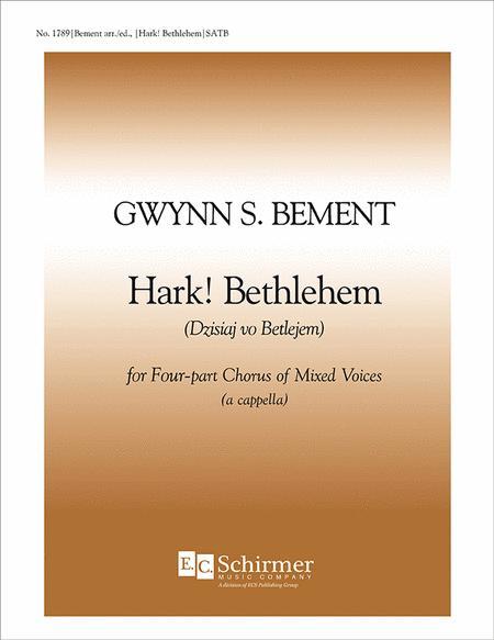 Hark! Bethlehem