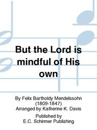 St. Paul: But the Lord is mindful of His own