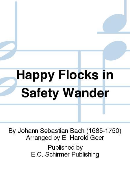 Happy Flocks in Safety Wander (Schafe koennen sicher weiden), BWV 208