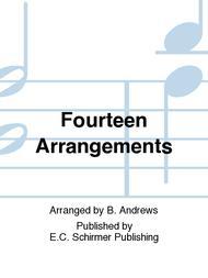 Fourteen Arrangements
