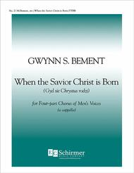 When the Savior Christ is Born