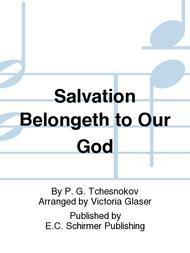Salvation Belongeth to Our God