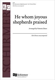 He Whom Joyous Shepherds Praised