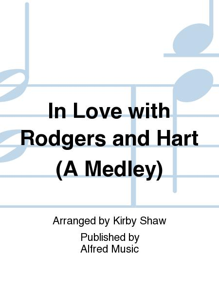 In Love with Rodgers and Hart (A Medley)