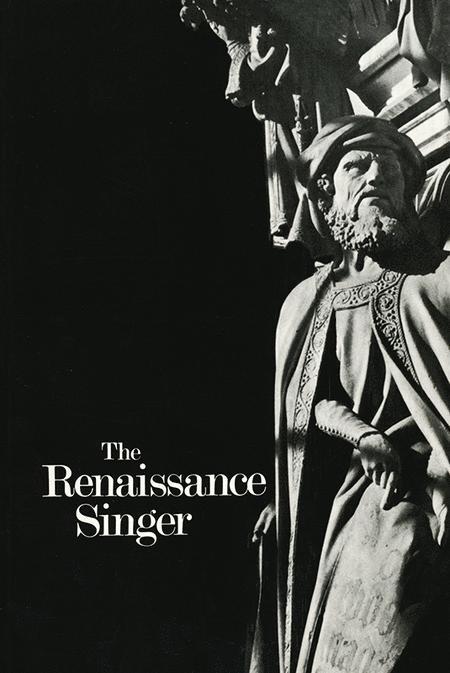 The Renaissance Singer