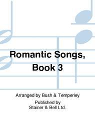 Romantic Songs, Book 3