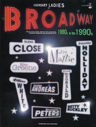 Legendary Ladies of Broadway