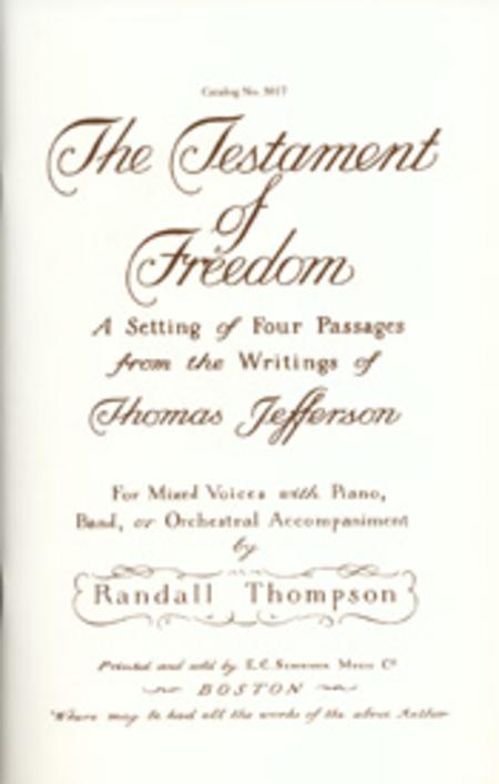 The Testament of Freedom: A Setting of Four Passages from the Writings of Thomas Jefferson (Choral Score)