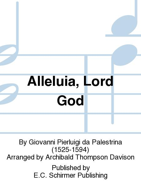 Alleluia, Lord God