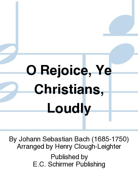 O Rejoice, Ye Christians, Loudly (from Cantata 40)