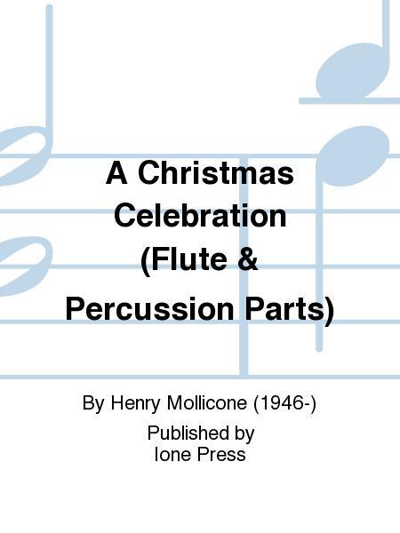 A Christmas Celebration (Flute & Percussion Parts)