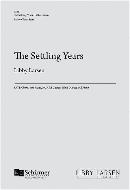 The Settling Years (Piano/Choral Score)