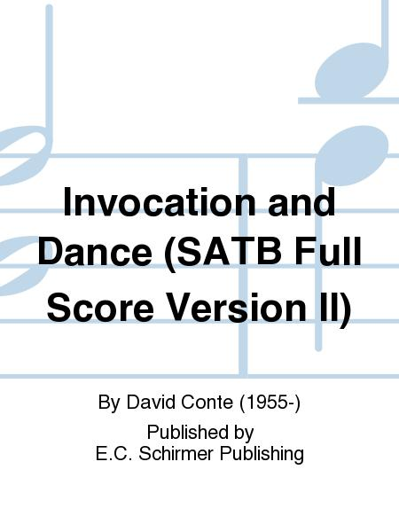 Invocation and Dance (SATB Full Score Version II)