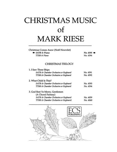 Christmas Comes Anew (Noel Nouvelet) (Choral Score)