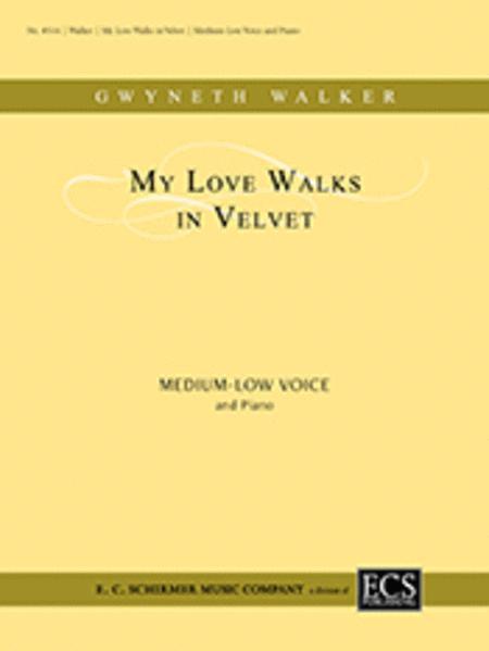 Collected Wedding Songs: My Love Walks in Velvet