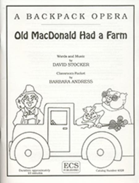 A Backpack Opera: Old MacDonald Had A Farm (Performance Pack)