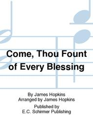 Five American Folk Hymns: Come, Thou Fount of Every Blessing