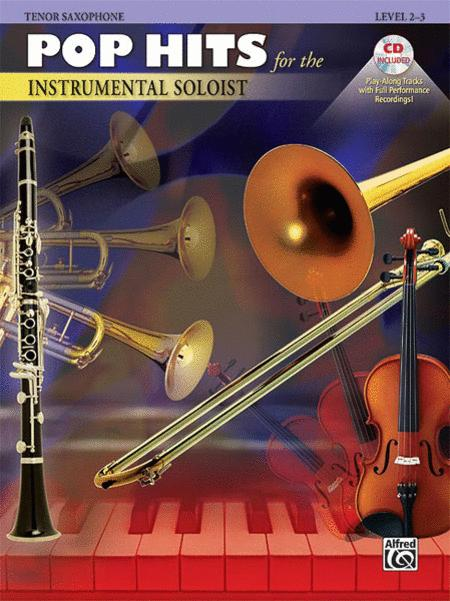 Pop Hits for the Instrumental Soloist (Tenor Saxophone)