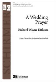 Wedding Prayer   A Wedding Prayer Sheet Music By Richard Wayne Dirksen Sheet Music Plus