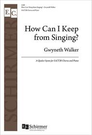 How Can I Keep from Singing? (Choral Score)