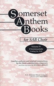 Somerset Anthem Books, Volume IV (Christmastide)