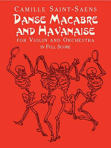 Danse Macabre and Havanaise for Violin and Orchestra