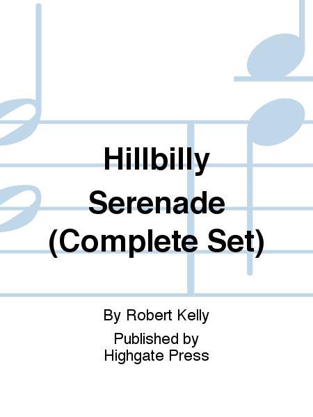 Hillbilly Serenade (Complete Concert Set)