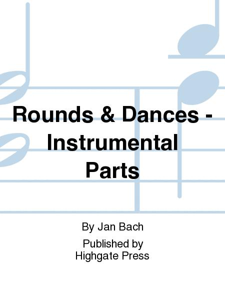 Rounds & Dances (Instrumental Parts)