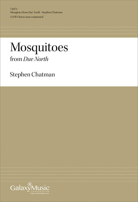 Due North: No. 5 Mosquitoes