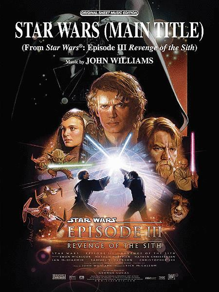 Star Wars (Main Title) (from Star Wars: Episode III Revenge of the Sith)
