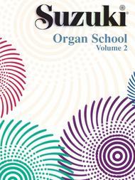 Suzuki Organ School, Volume 2