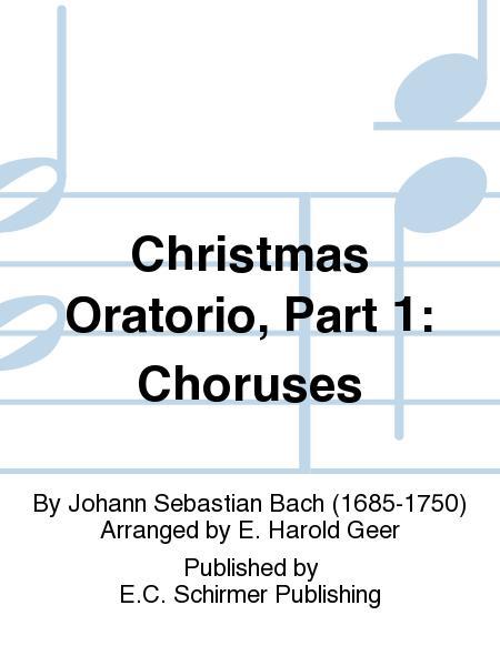 Christmas Oratorio, Part 1: Choruses