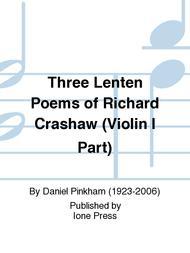 Three Lenten Poems of Richard Crashaw (Violin I Part)