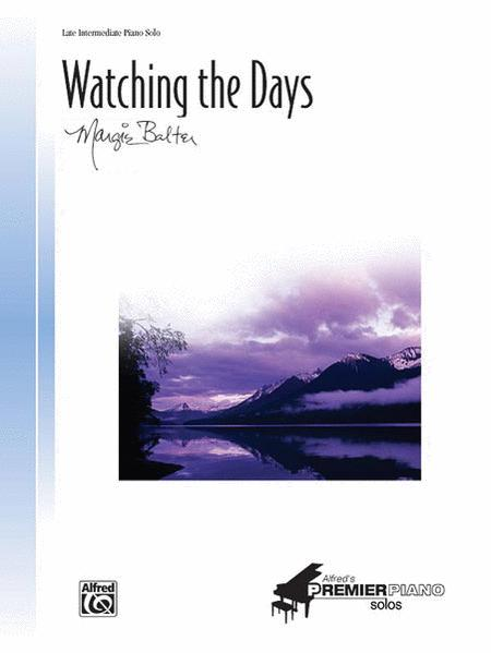 Watching the Days