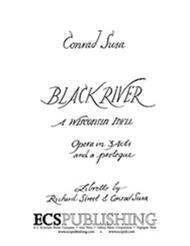 Black River, A Wisconsin Idyll (Piano/Vocal Score)