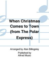 when christmas comes to town from the polar express - When Christmas Comes To Town