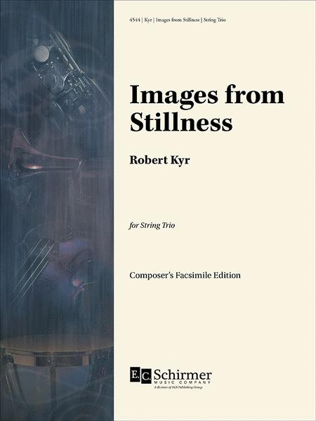 Images from Stillness (Score and Parts)