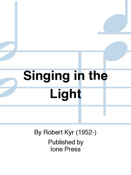 Singing in the Light