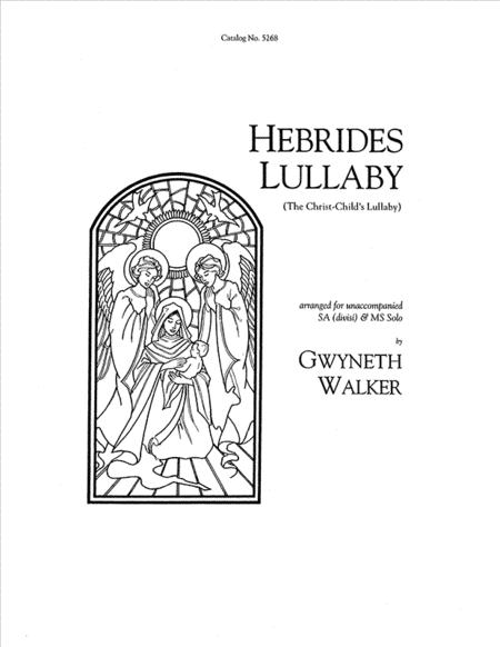 Hebrides Lullaby (The Christ Child's Lullaby)