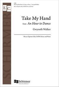 An Hour to Dance: No. 7. Take My Hand