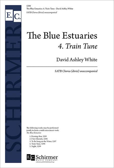 The Blue Estuaries: 4. Train Tune